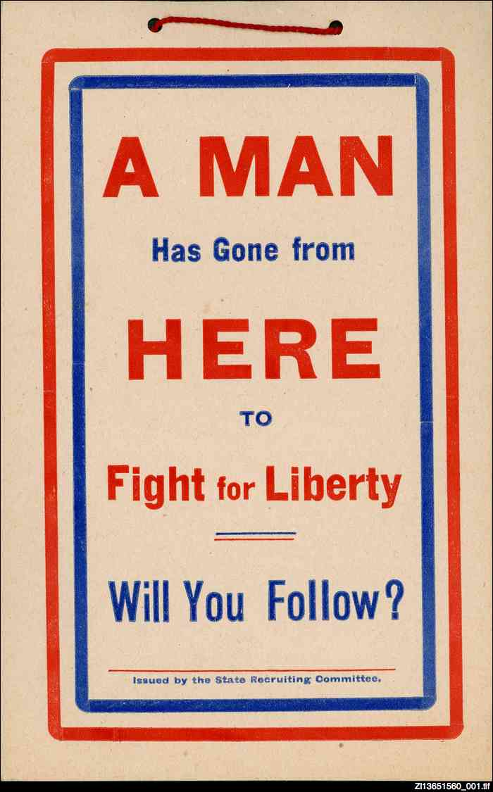 A man has gone from here to fight for liberty : will you follow?