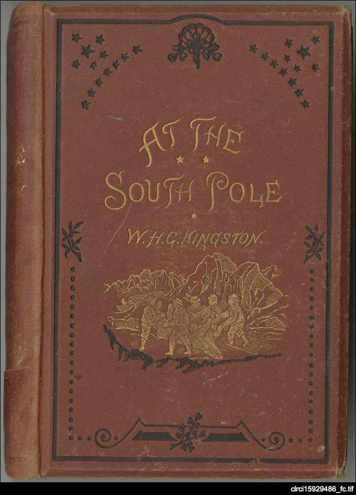 At the South Pole, or, The adventures of Richard Pengelley, Mariner