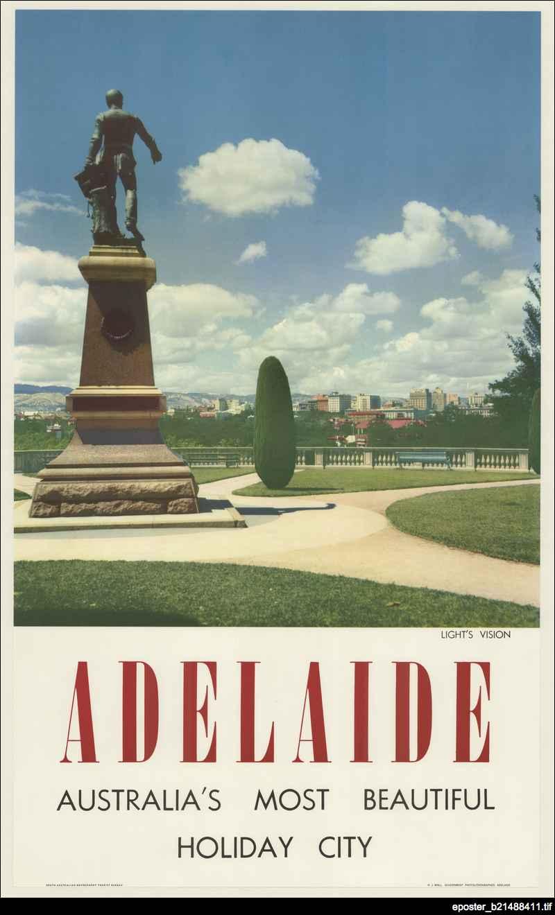Adelaide : Australia's most beautiful holiday city