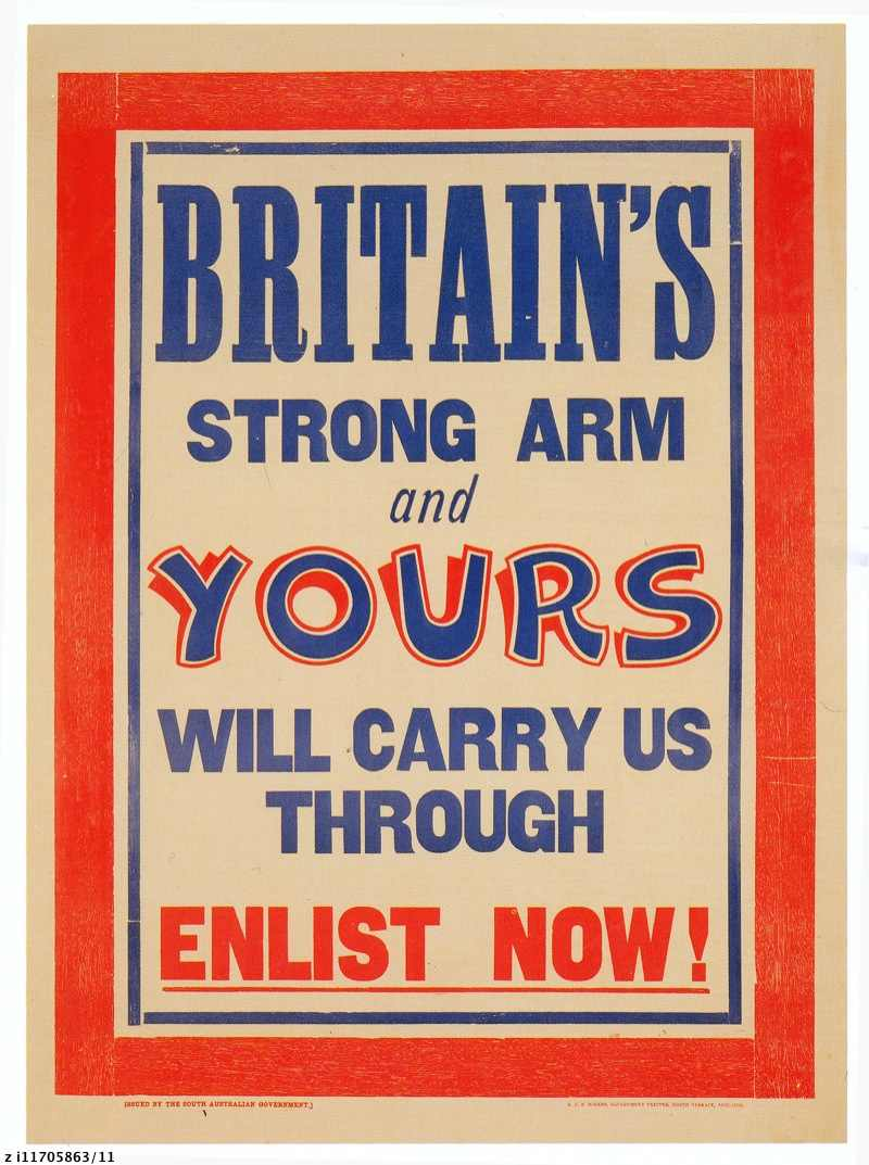 Britain's strong arm and yours will carry us through. Enlist now : World War 1 recruiting poster